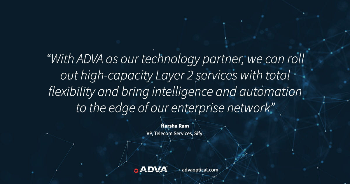 Sify selects ADVA as technology partner to deliver managed Ethernet services