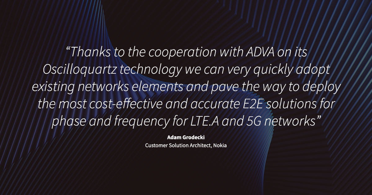 Nokia and ADVA demo end-to-end 5G synchronization solution