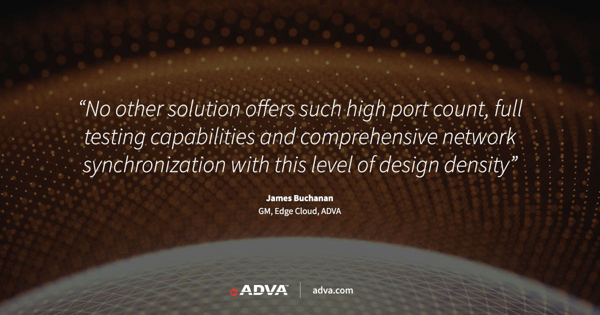 ADVA unveils industry's most compact 100G edge demarcation solution