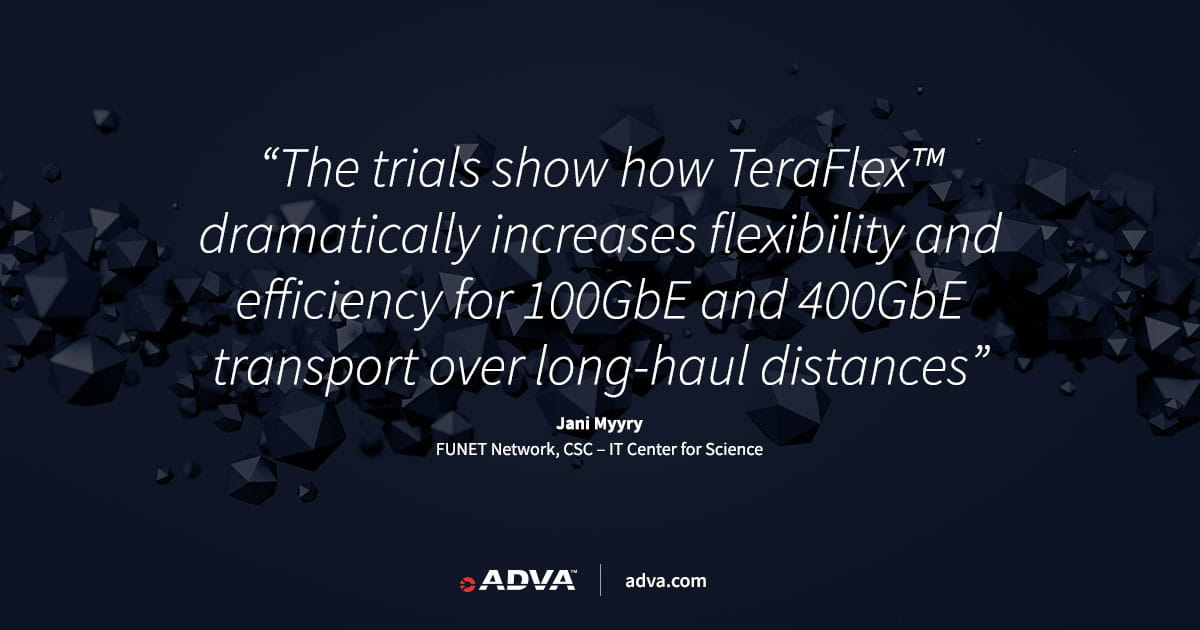 FUNET trials ADVA FSP 3000 TeraFlex™ to dramatically expand network capacity