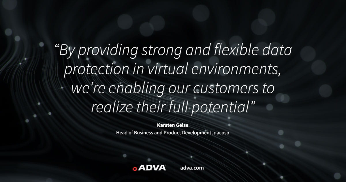 dacoso protects managed services with ADVA's virtualized encryption technology
