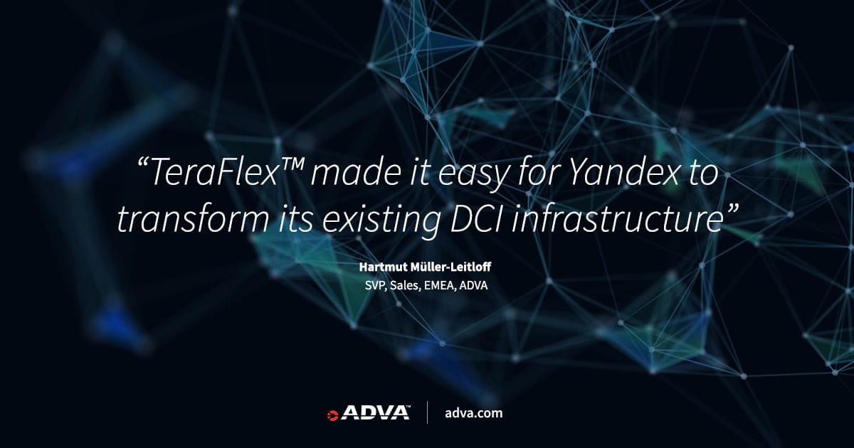 Yandex injects 600G wavelengths into DCI network with ADVA TeraFlex™