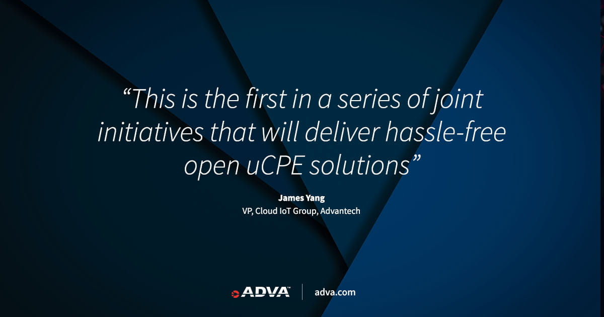 ADVA and Advantech simplify remote uCPE rollout with the launch of a virtual lab