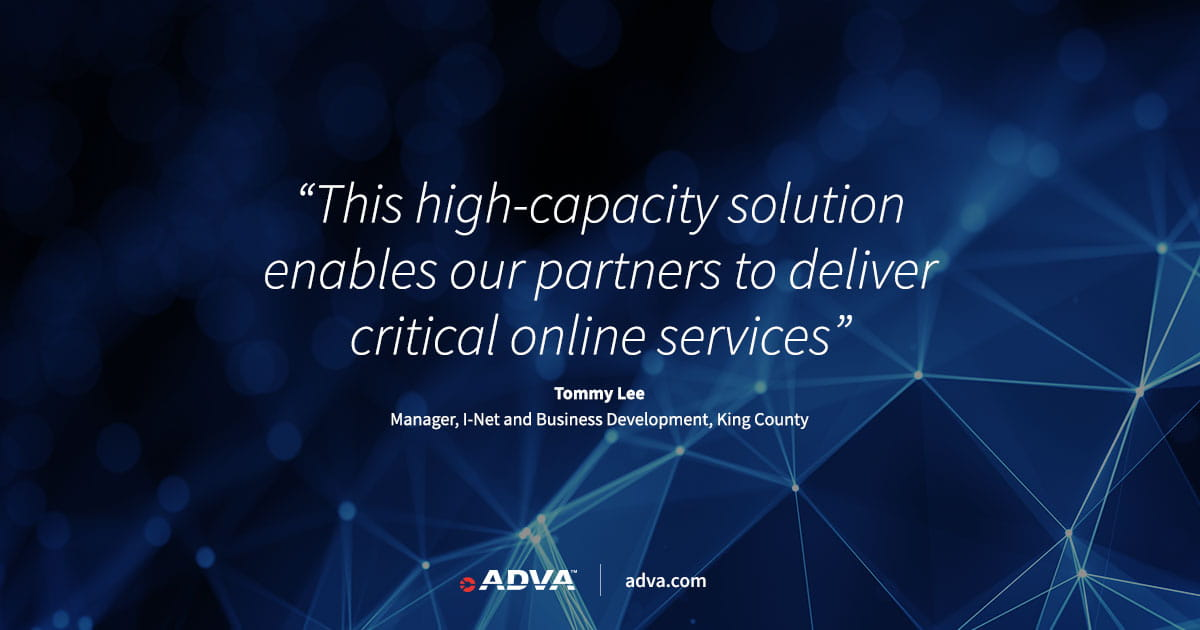 King County connects government and education facilities with ADVA FSP 150