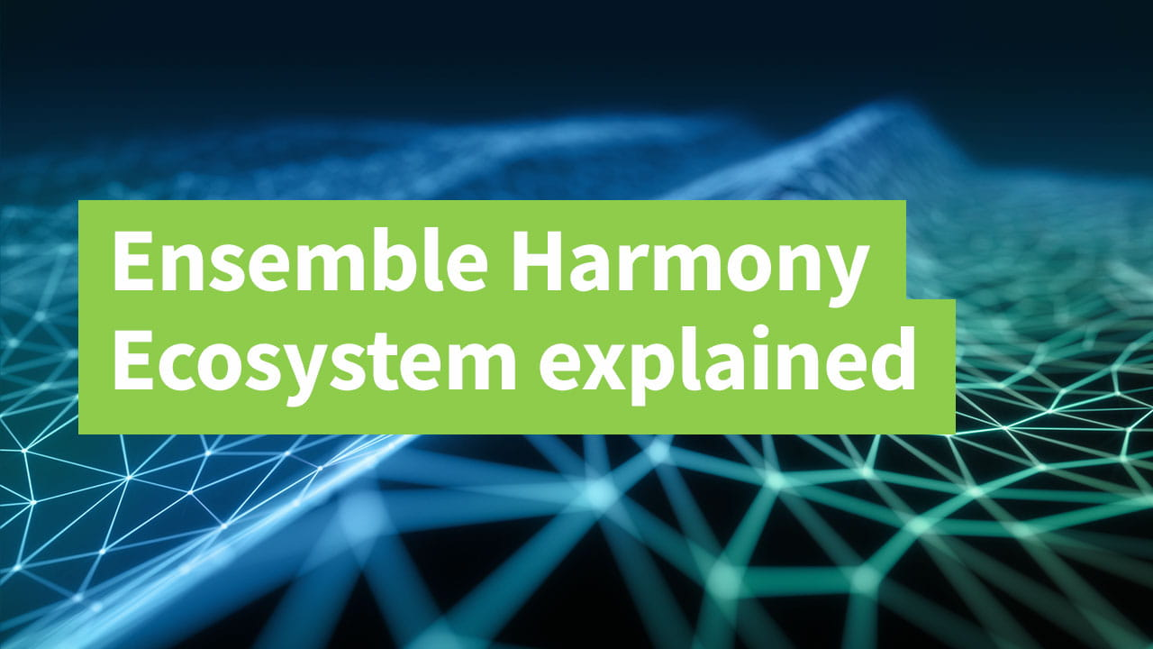 Ensemble Harmony Ecosystem explained