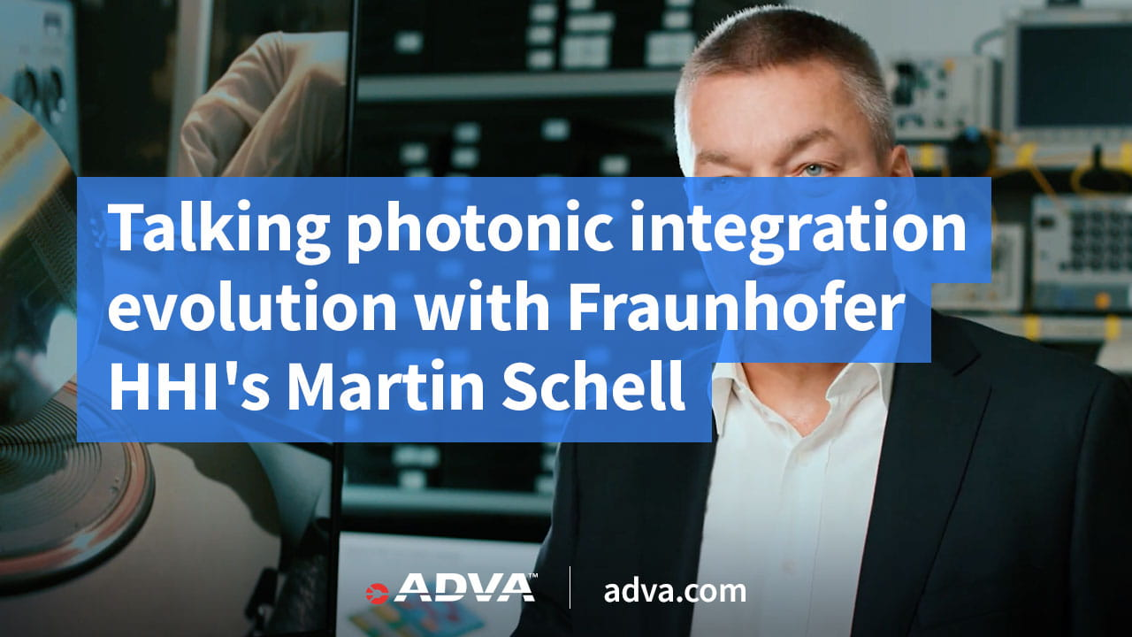Talking photonic integration evolution with Fraunhofer HHI's Martin Schell