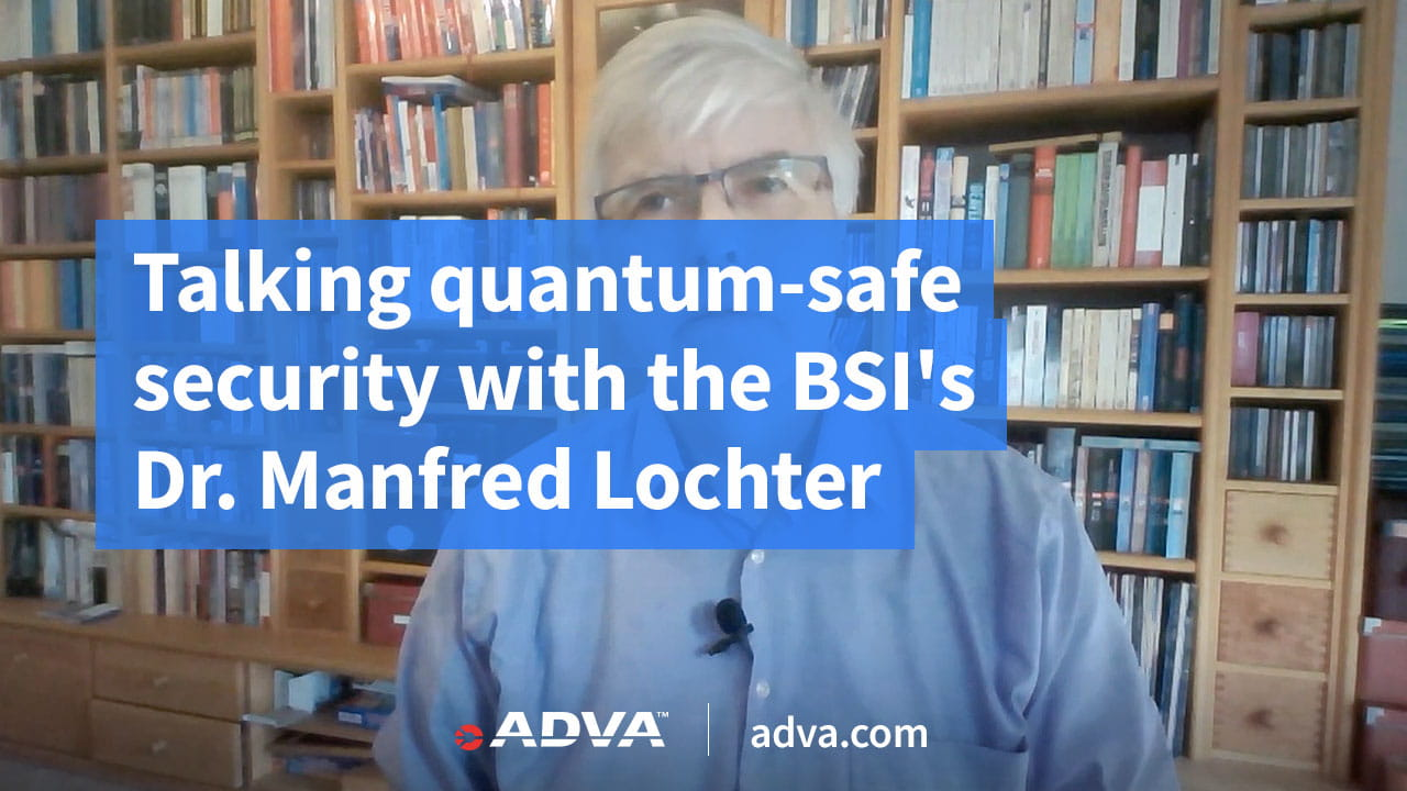 Talking quantum-safe security with the BSI's Dr. Manfred Lochter