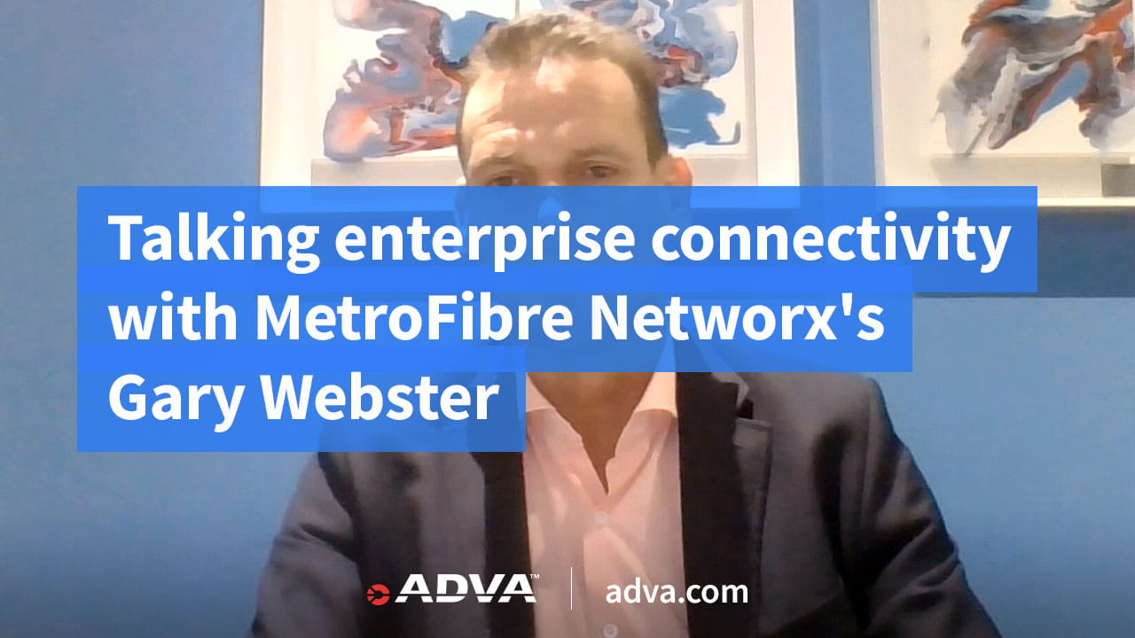 Talking enterprise connectivity with MetroFibre Networx's Gary Webster